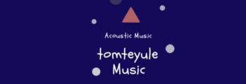 tomteyule(トムテユール)|癒し音楽・雑貨BGM・睡眠音楽・アコースティック・アンプラグド